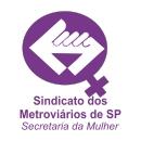 Sindicato dos Metroviários de SP - Secretaria da Mulher